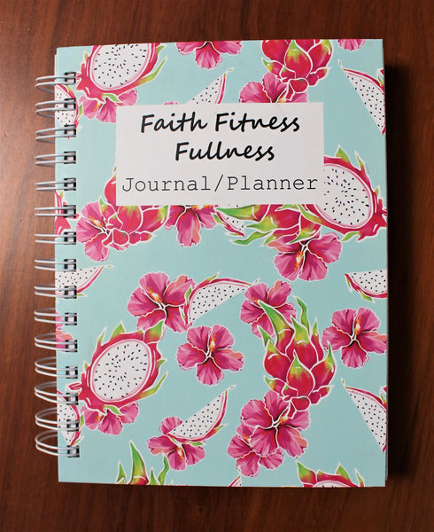 Faith Fitness Fullness Journal/Planner