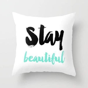 Stay Beautiful Typography Cushion/Pillow