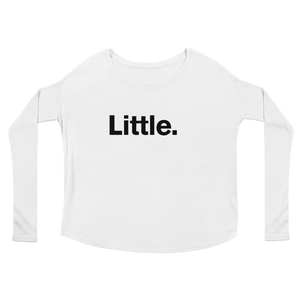 """Little."" Ladies' Long Sleeve Flowy Tee"