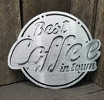 Best Coffee in Town Sign