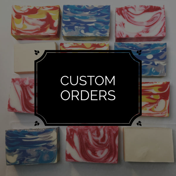 Get your own Custom Soap!