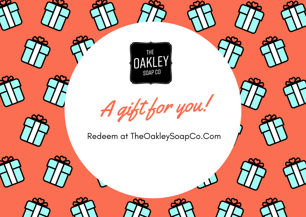 The Oakley Soap Co Digital Gift Card