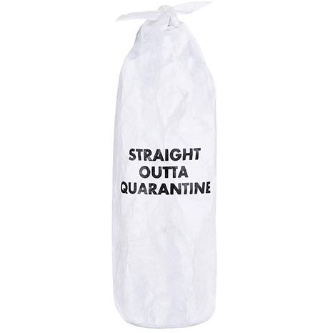 Straight Outta Quarantine Wine Bag