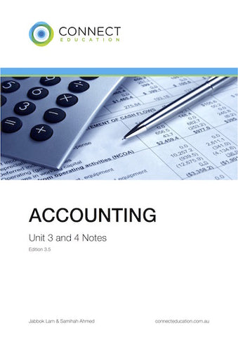 VCE Unit 3 and 4 Accounting Notes