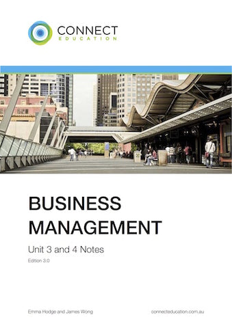 VCE Unit 3 and 4 Business Management Notes