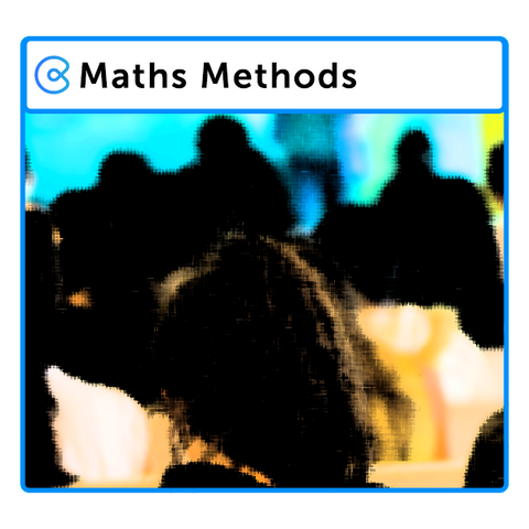 VCE Maths Methods Unit 3 and 4 Revision (October 6, 9.00am-1.00pm)