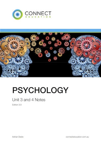 VCE Unit 3 and 4 Psychology Notes