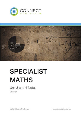 VCE Unit 3 and 4 Specialist Maths Notes