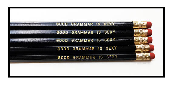 Fly Paper Products - Good Grammar Is Sexy Pencils