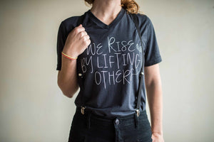 Ramble and Company - We Rise by Lifting Others V-neck Tee