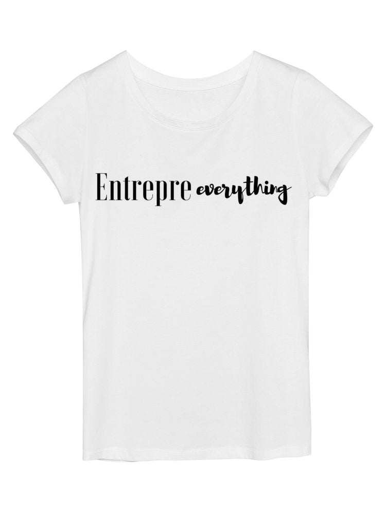 Entrepre-everything Tee