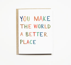Pen + Pillar - Better World Greeting Card