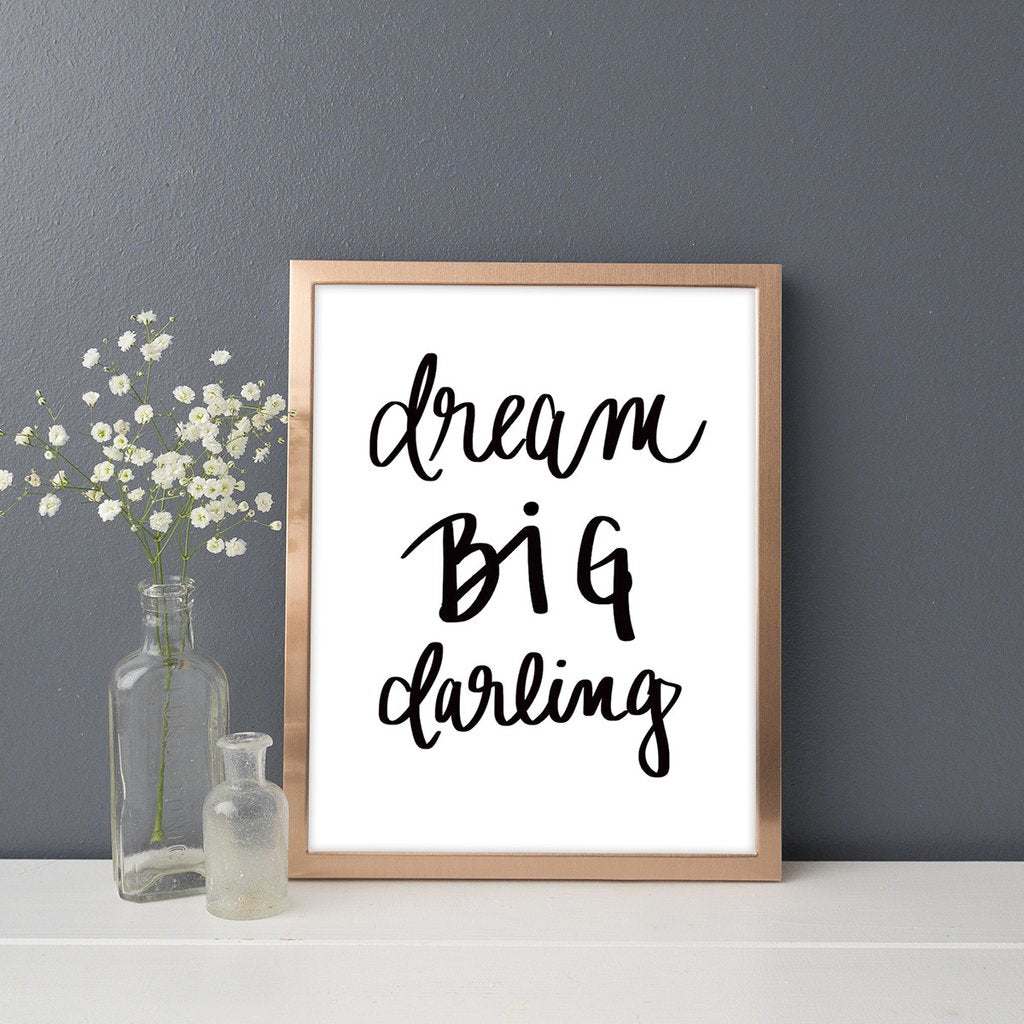Sweet Water Decor - Dream Big Darling Print