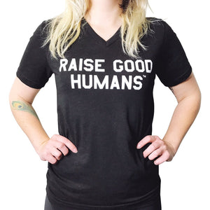 Mom Culture - Size S-XXL Raise Good Humans T-Shirt