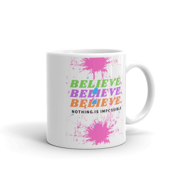 White Believe Mug
