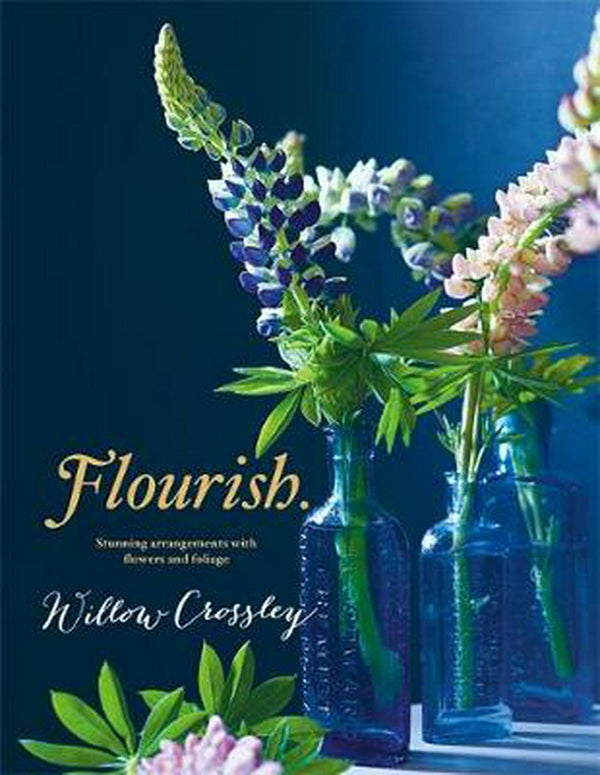 Shop Flourish by Willow Crossley at Rose St Trading Co