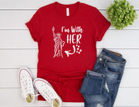 I'm With Her Shirt - 4th of July Shirt