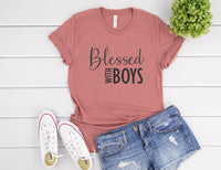 Blessed With Boys Shirt - Mom of Boys Shirt