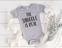 The Snuggle Is Real Baby Bodysuit - Baby Announcement Outfit