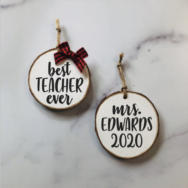 Best Teacher Ever Ornament - Teacher Christmas Gift