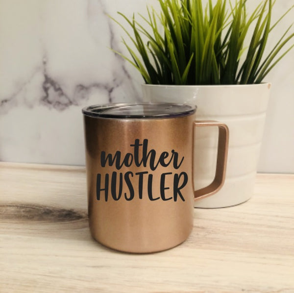 Mother Hustler Stainless Steel Coffee Mug