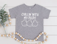 Chillin' With My Peeps Shirt - Funny Easter Shirt for Kids