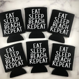 Eat Sleep Beach Repeat Can Coolers Set of 6 - Beach Can Coolers
