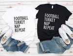 Football Turkey Nap Repeat Shirt - Cute Thanksgiving Shirt for Women - Funny Thanksgiving Shirt