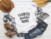 Thankful Grateful Mama Shirt - Cute Fall Shirt for Women