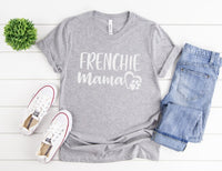 Frenchie Mama Shirt