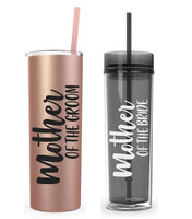 Mother of the Bride Tumbler - Mother of the Groom Tumbler