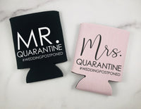 Mr and Mrs Quarantine Can Coolers - Wedding Postponed Can Coolers Set