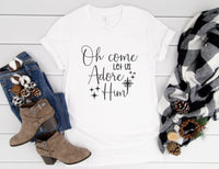 Oh Come Let Us Adore Him Shirt - Cute Holiday Shirt for Women - Religious Christmas Shirt - Oh Come Let Us Adore Him Tee