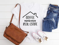 Coffee Mascara Real Estate Shirt