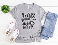 My Class If Full Of Sweethearts Shirt