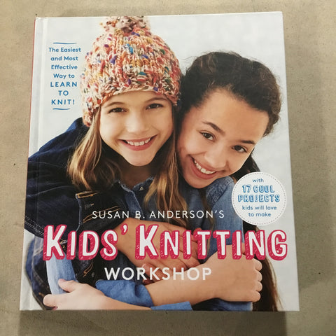 Susan B. Anderson's Kid's Knitting Workshop