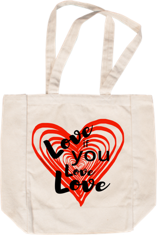 Love If Your Love Love Tote Bag