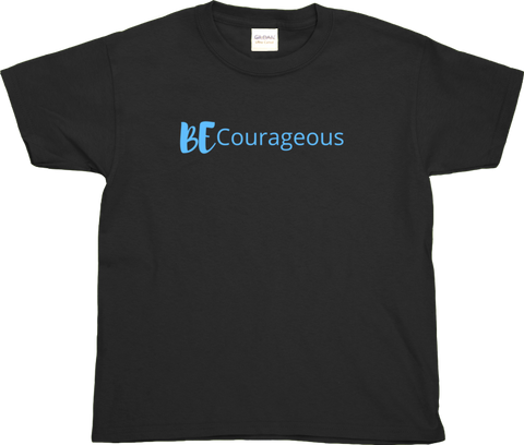 BE Courageous - Kid's T-shirt
