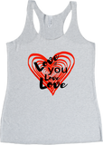 Love If You Love Love - Women's Tank