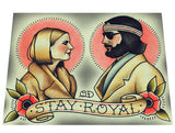 Stay Royal Tenenbaums Tattoo Flash Art Print