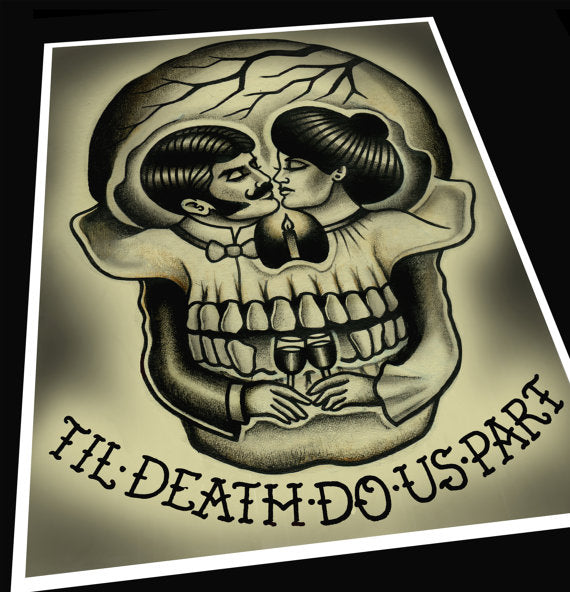 Til' Death Do Us Part Tattoo Print