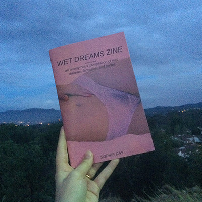 Wet Dreams Zine By Sophie Day