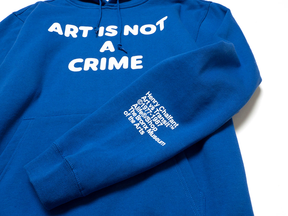 Henry Chalfant Art vs. Transit - Art Is Not A Crime Hoodie - Blue