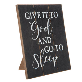 Give It To God And Go To Sleep Wood Decor. FREE SHIPPING - Artisticspacedecor