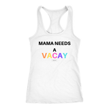 """MAMA NEEDS A VACAY"" white sweatshirt"