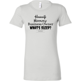 Housewife mommy business owner whats sleep womens classic white t-shirt