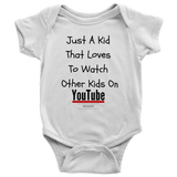 Just a kid that loves to watch other kids on youtube classic white t-shirt
