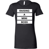Raising a mini boss womens original black t-shirt