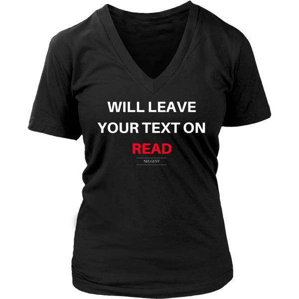 Will leave your text on read womens original black t-shirt