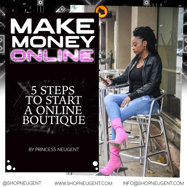 5 MUST HAVES FOR STARTING YOUR ONLINE BOUTIQUE